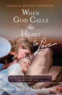 When God Calls The Heart To Love image