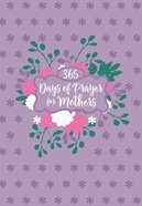 365 Days Of Prayers For Mothers image