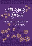 Amazing Grace: Prayers & Promises For Women image