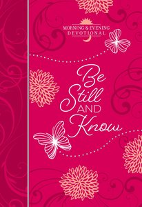 Product: Be Still And Know: Morning And Evening Devotional Image