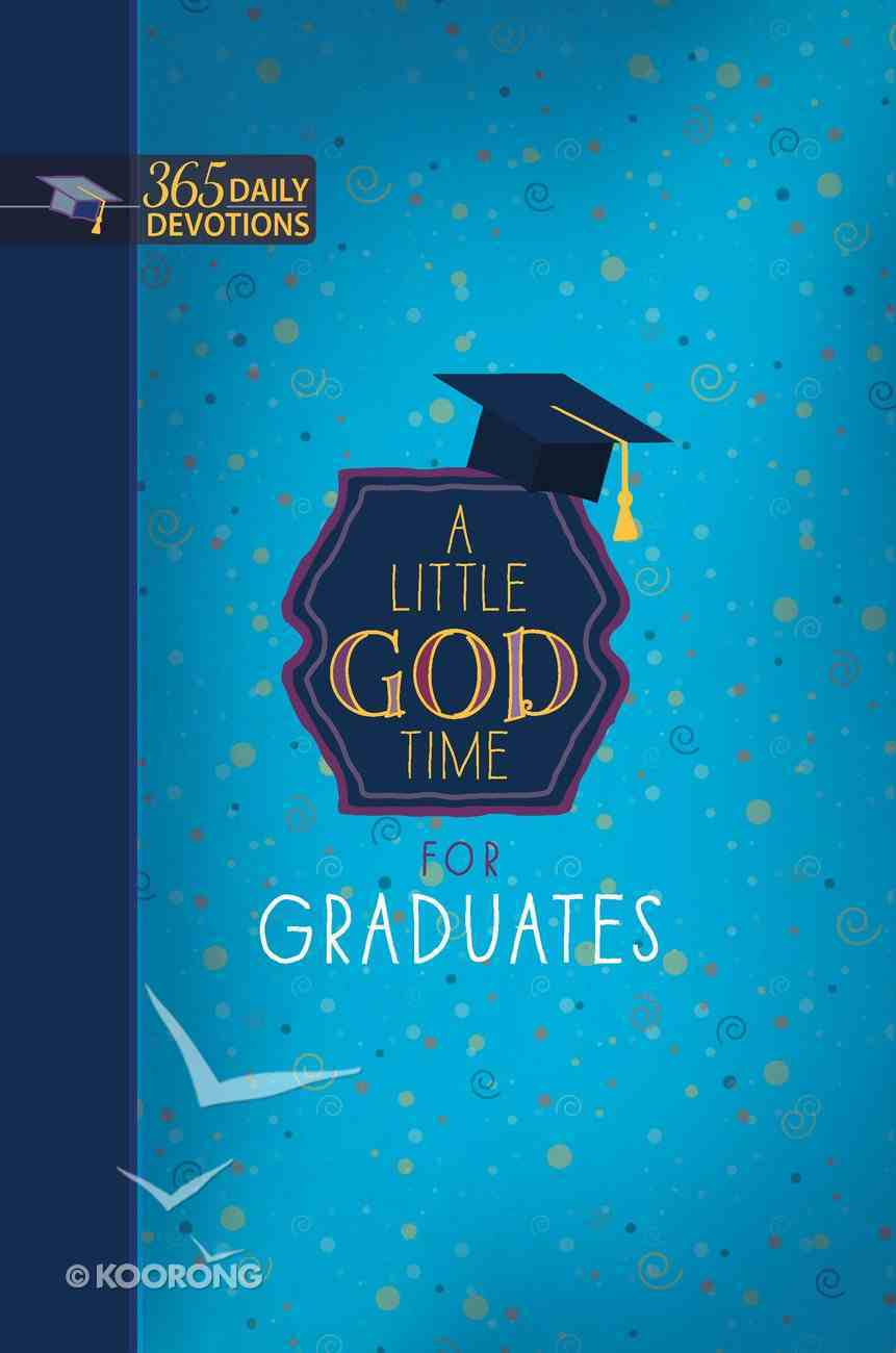 A Little God Time For Graduates: 365 Daily Devotionns Imitation Leather