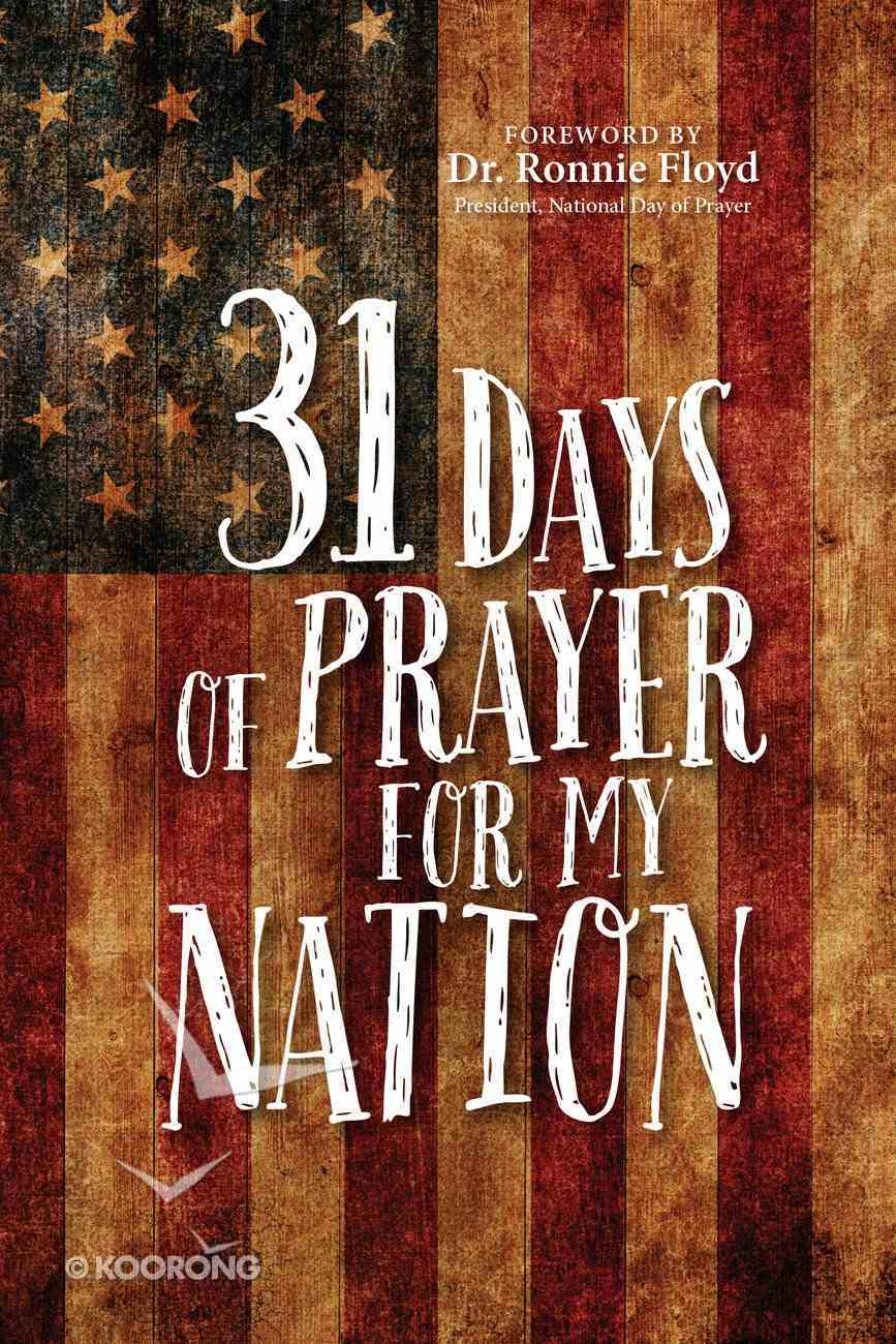 31 Days of Prayer For My Country Paperback
