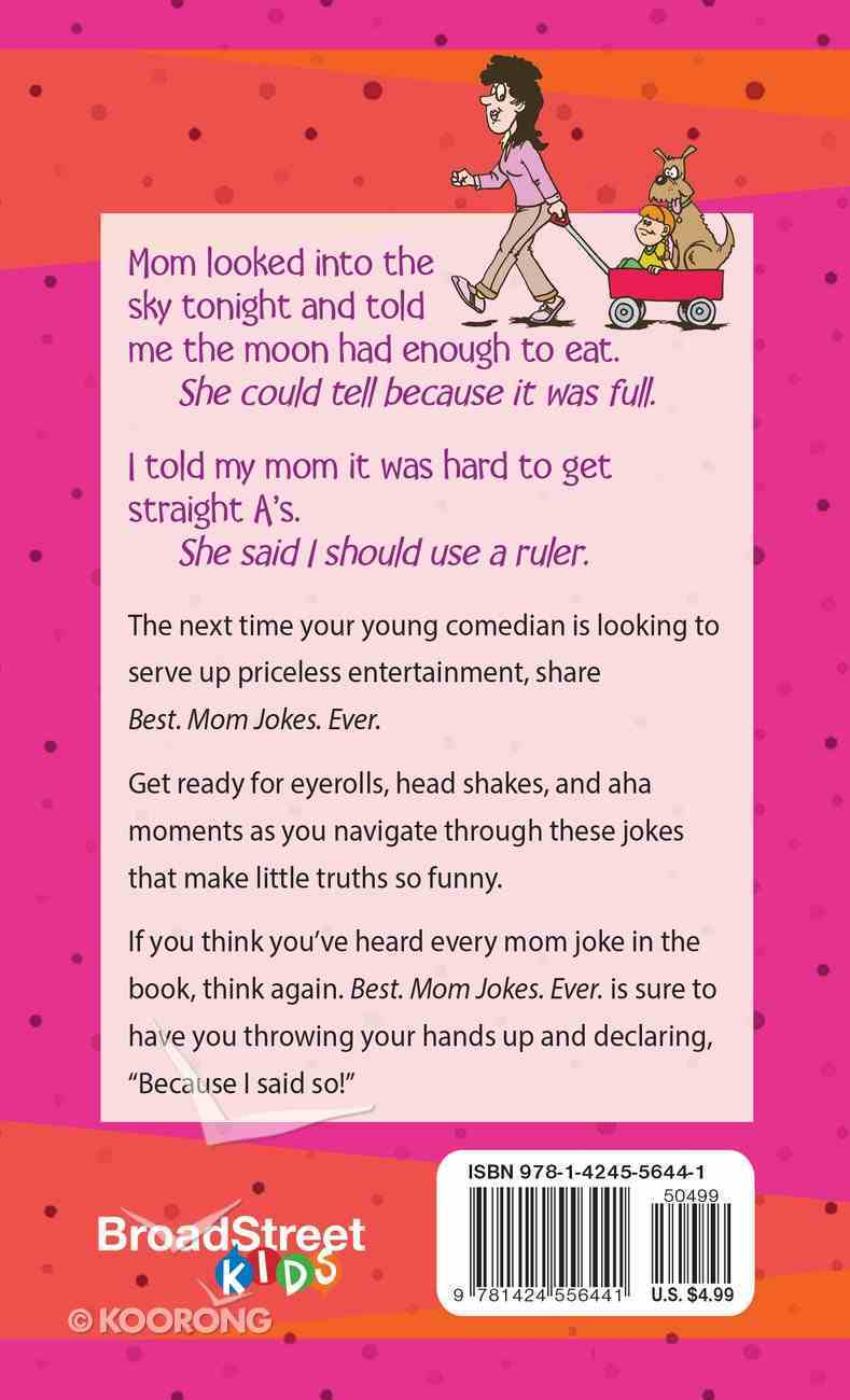 Best. Mum Jokes. Ever Paperback