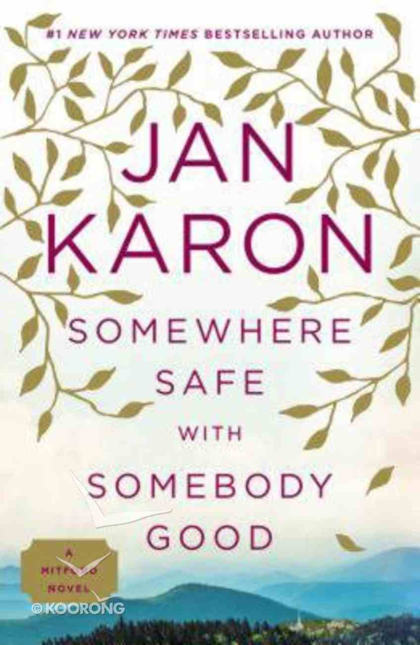 Somewhere Safe With Somebody Good (#12 in Mitford Years Series) Paperback