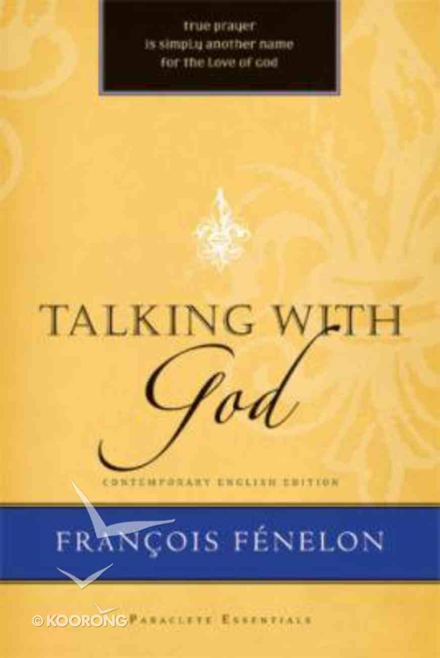Talking With God (Paraclete Essentials Series) Paperback
