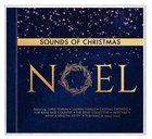 Sounds of Christmas: Noel CD