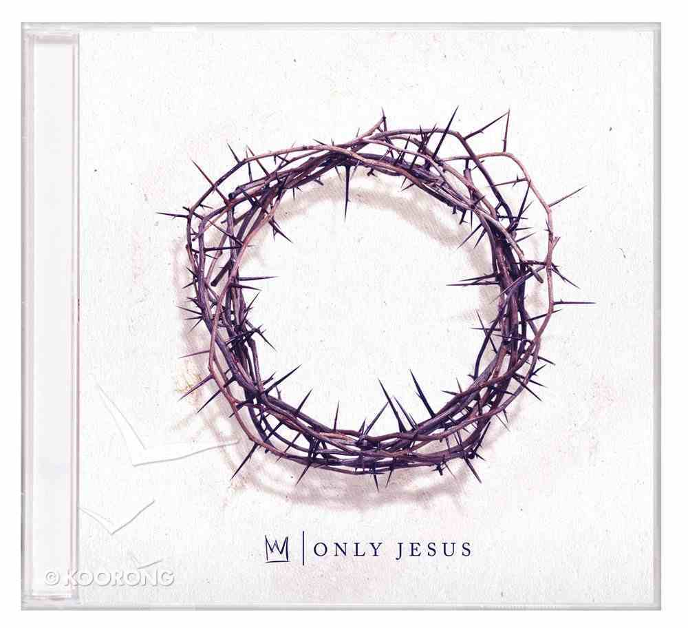 Only Jesus CD