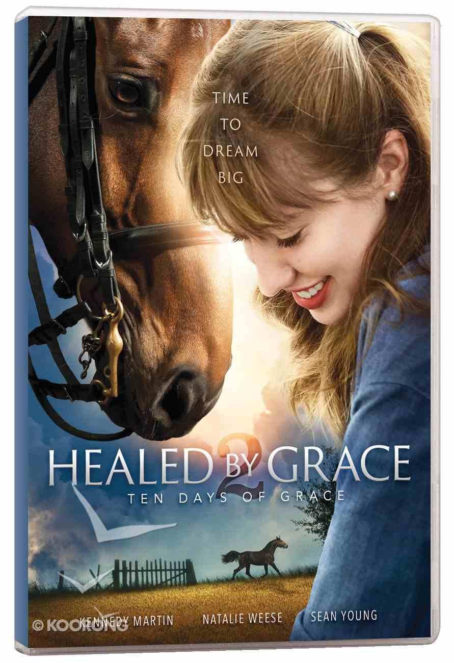 Healed By Grace 2: Ten Days of Grace DVD