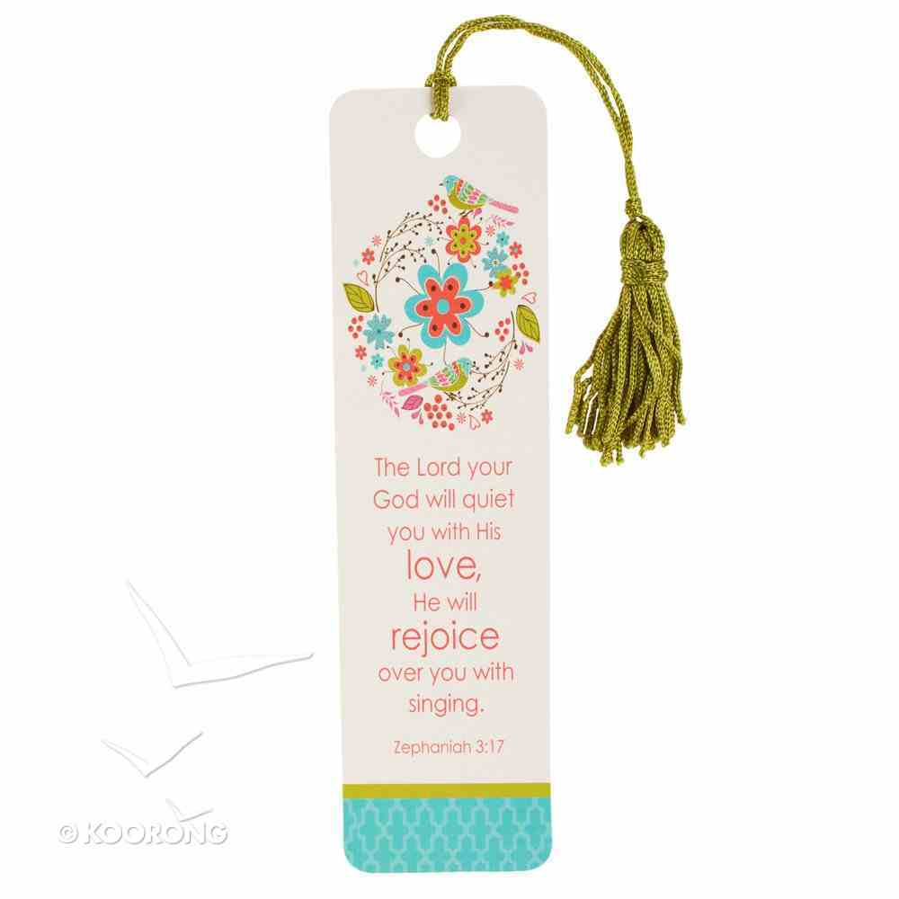 Bookmark With Tassel: The Lord Your God Will Quiet You With His Love Stationery