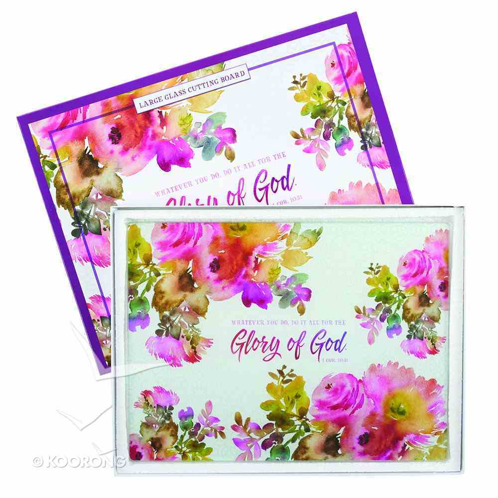 Large Glass Cutting Board: Glory of God, Floral Homeware