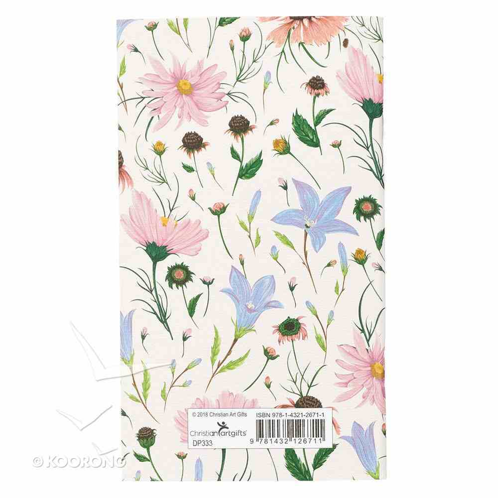 2019 Small Daily Diary/Planner: Be Still & Know That I Am God, Floral Paperback