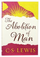 The Abolition of Man Paperback