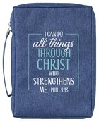 Bible Cover Poly Canvas Large: All Things Through Christ, Denim, Carry Handle Bible Cover