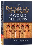 The Evangelical Dictionary of World Religions Hardback