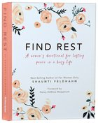 Find Rest: A Women's Devotional For Lasting Peace In A Busy Life image