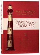 Praying the Promises: Anchor Your Life to Unshakable Hope Hardback