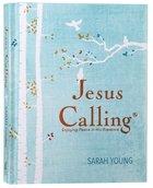 Jesus Calling: Enjoying Peace in His Presence Hardback