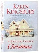 A Baxter Family Christmas (Baxter Family Series) Hardback