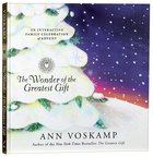 The Wonder of the Greatest Gift Hardback
