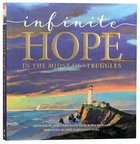 Infinite Hope...In the Midst of Struggles Paperback