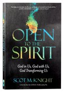 Open To The Spirit: God In Us, God With Us, God Transforming Us image
