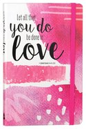 Let All That You Do Be Done In Love Journal image