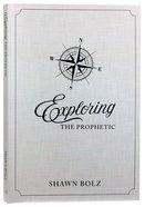 Exploring the Prophetic Devotional Paperback