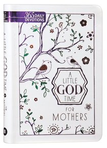 Product: Little God Time For Mothers, A: 365 Daily Devotions Image