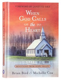 Product: When God Calls The Heart: 40 Devotions From Hope Valley Image