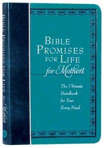 Product: Bible Promises For Life (For Mothers): The Ultimate Handbook For Your Every Need Image