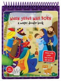 Product: When Jesus Was Born: A Water Doodle Book Image