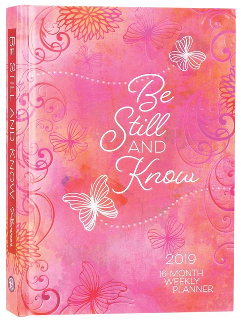 Product: 2019 16-month-weekly Planner: Be Still And Know (Pink/butterflies) Image