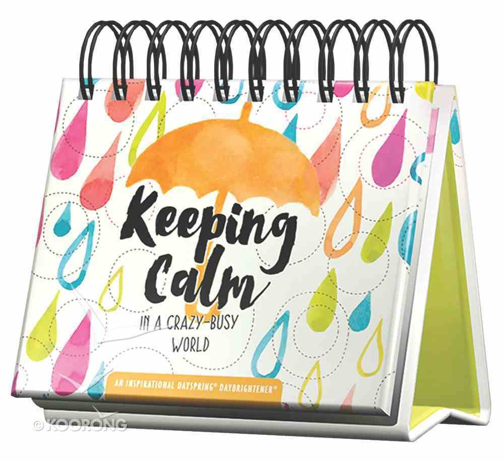 Daybrighteners: Keeping Calm in a Crazy-Busy World (Padded Cover) Spiral