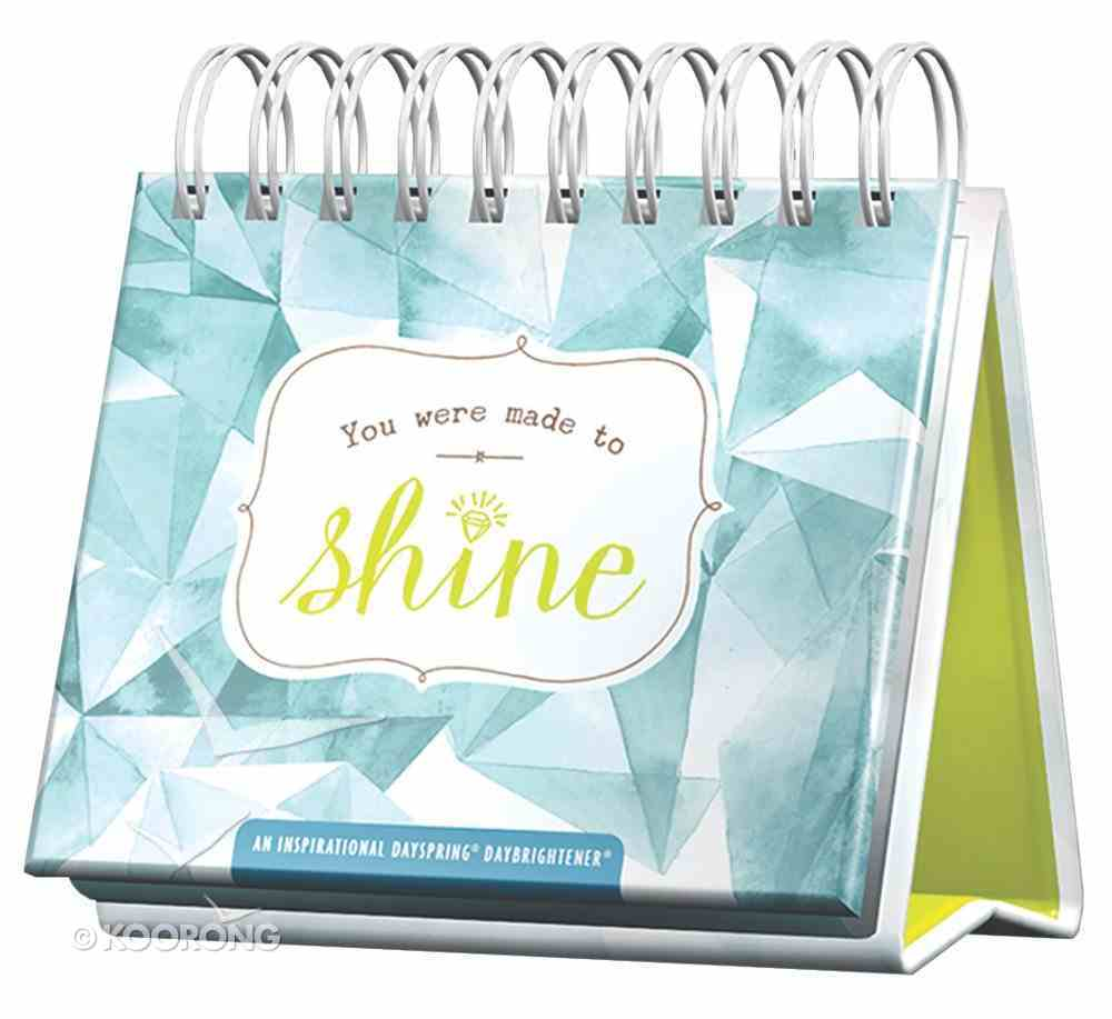 Daybrighteners: You Were Made to Shine (Padded Cover) Spiral