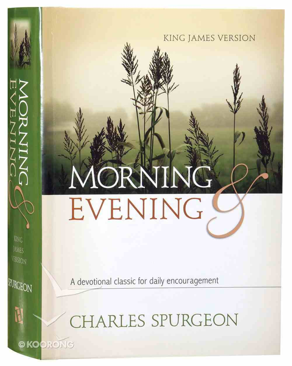 Morning and Evening (King James Version Edition) Hardback