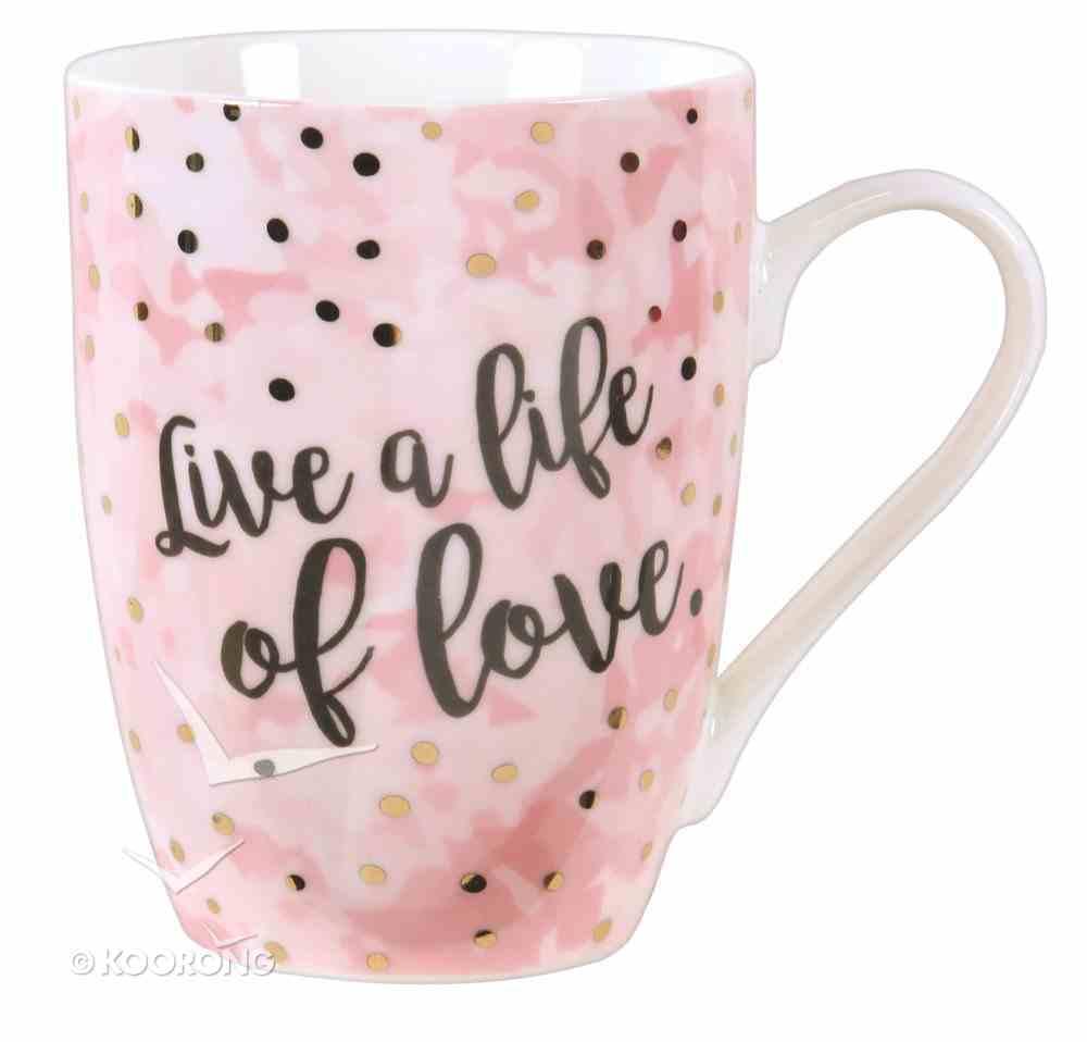 Ceramic Sparkle Mug: Live a Life of Love (Pink/white) Homeware
