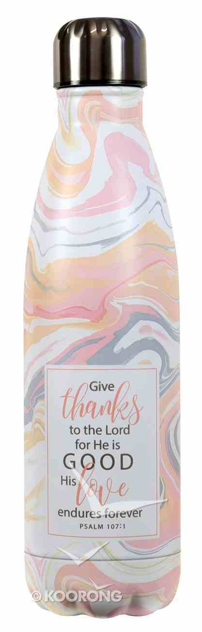 Stainless Steel Water Bottle: Marble, Give Thanks to the Lord.... (Psalm 107:1) (500ml) Homeware
