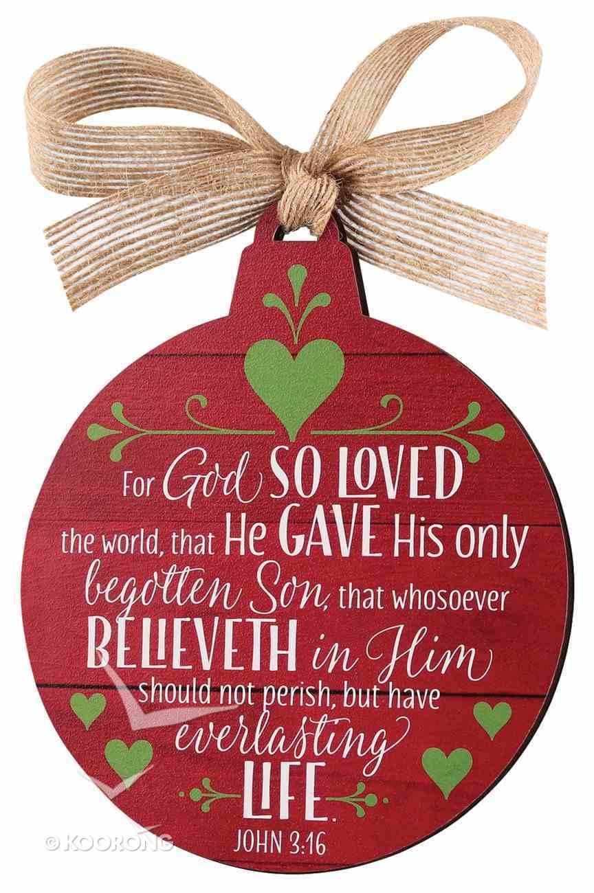 Christmas Mdf Red Barnwood Ornament: Believe, Round Shape (John 3:16) Homeware
