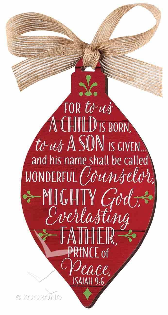 Christmas Mdf Red Barnwood Ornament: Jesus, Teardrop Shape (Isaiah 9:6) Homeware