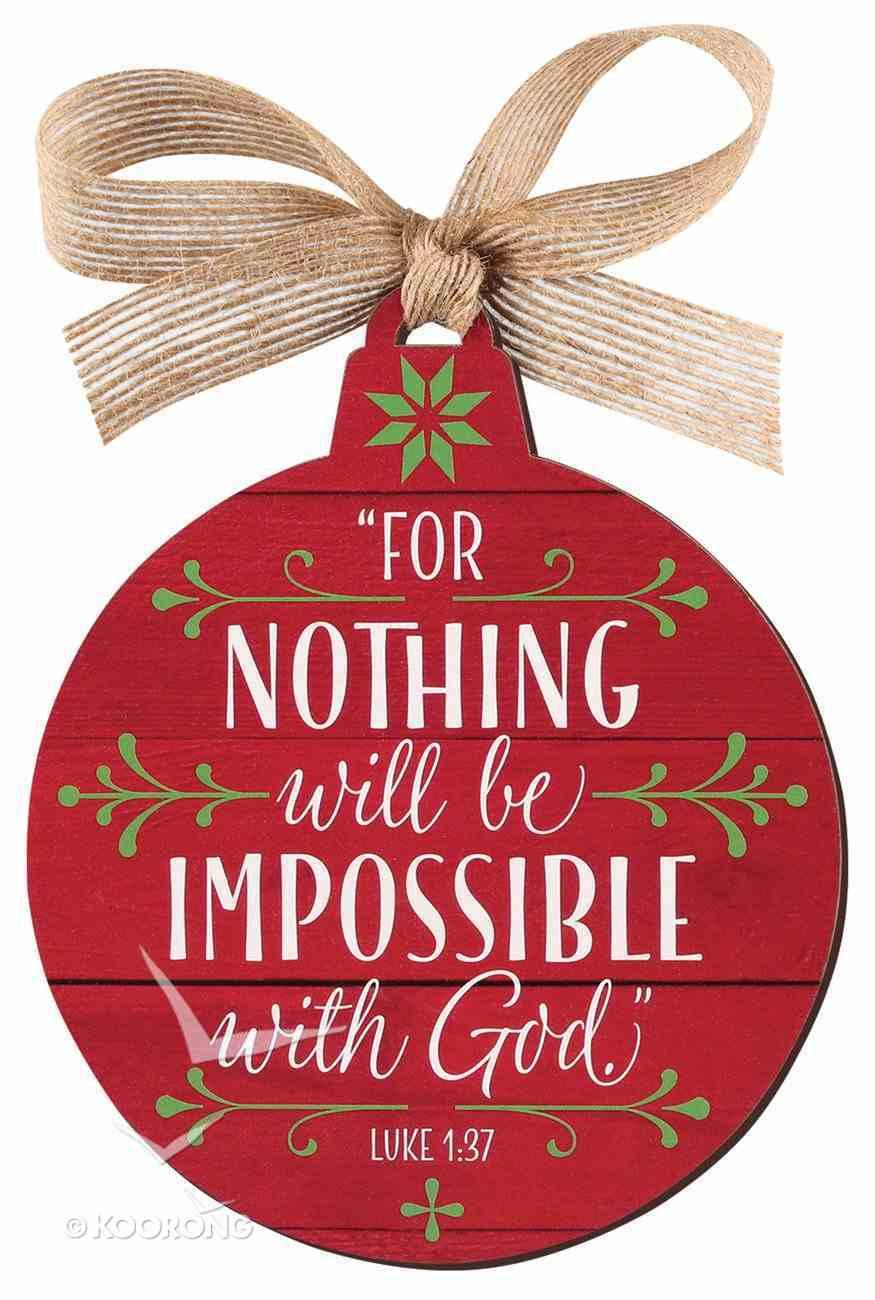 Christmas Mdf Red Barnwood Ornament: Faith, Round Shape (Luke 1:37) Homeware