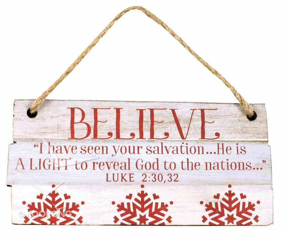 Christmas Rustic Country Ornament: Believe Red and White (Luke 2:30, 32) Homeware