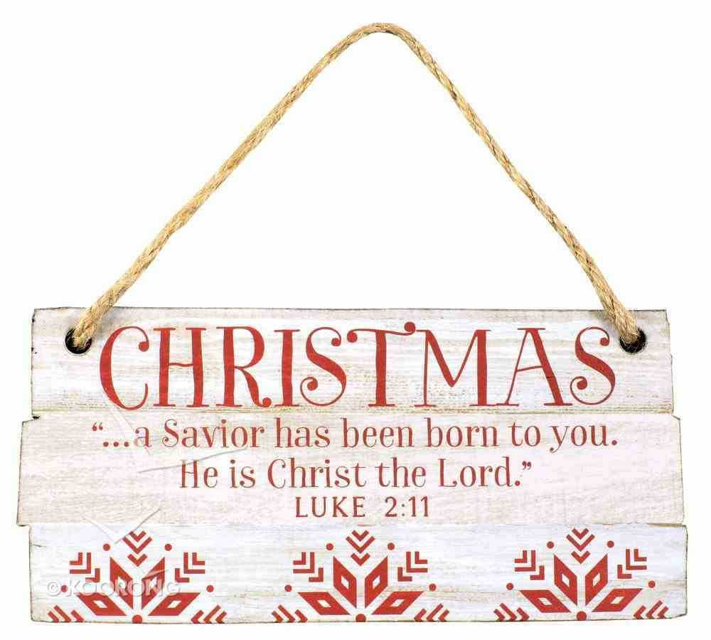 Christmas Rustic Country Ornament: Christmas Red and White (Luke 2:11) Homeware