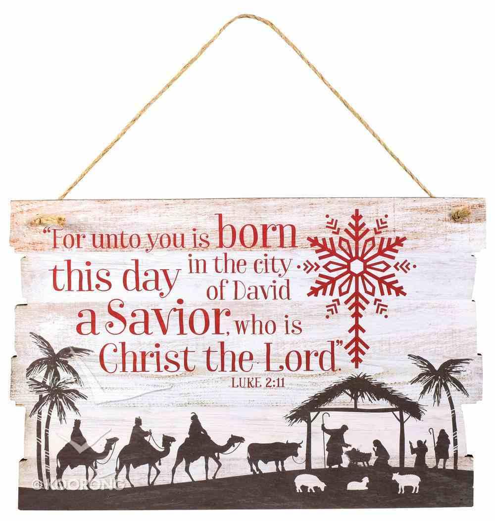 Christmas Mdf Plaque: Rustic Country (Luke 2:11) Homeware