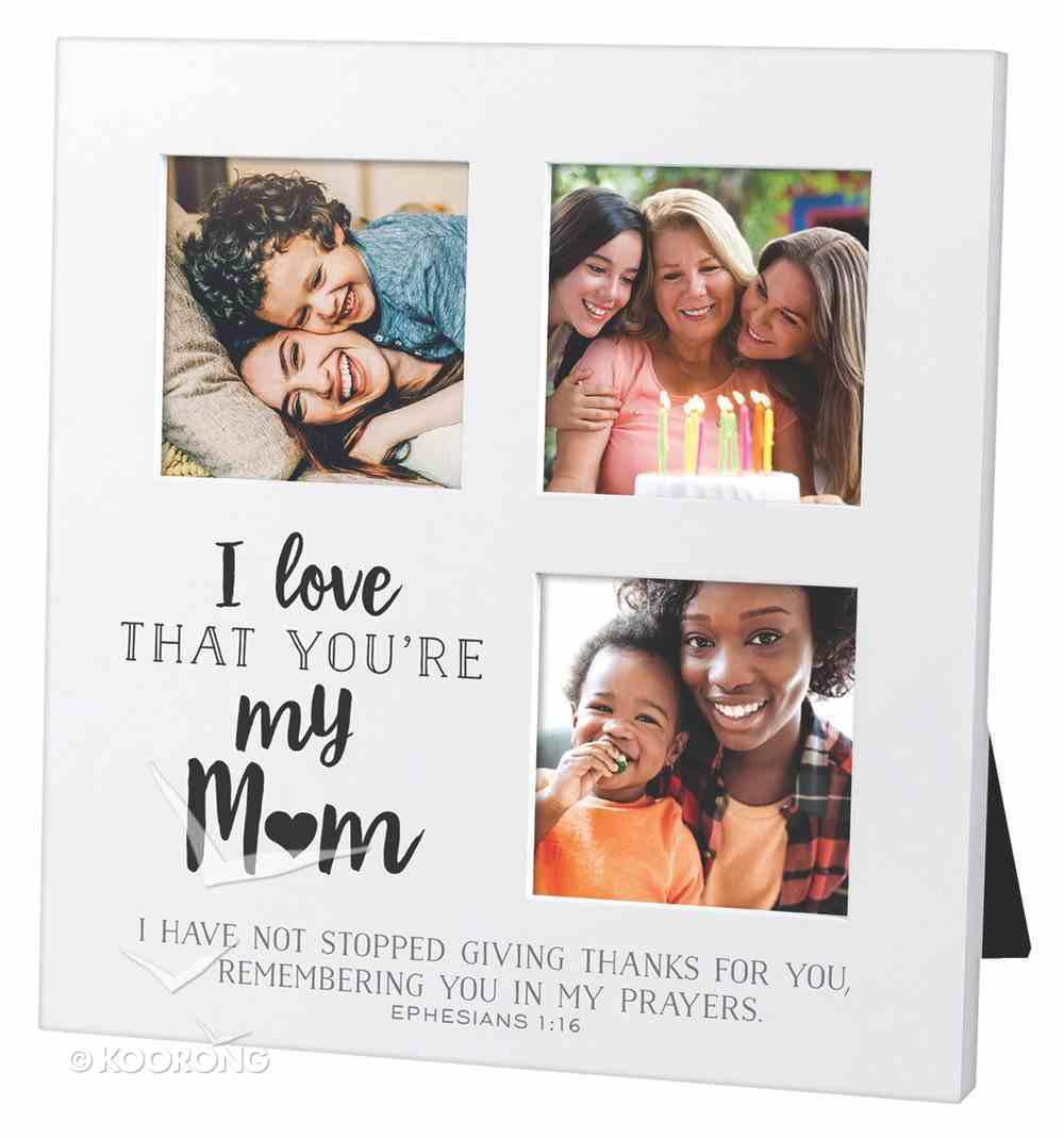 Mdf Ceramic Small Frame Collage: I Love That You're My Mum (Eph 1:6) Homeware