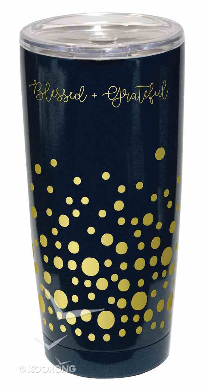 Gold Accent Steel Tumbler: Blessed & Grateful, Black With Gold Dots Homeware