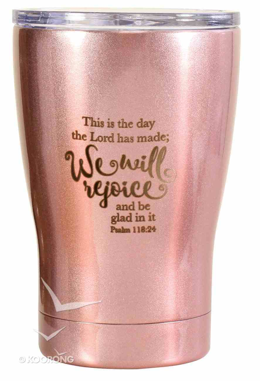 Tumbler Mug Stainless Steel: This is the Day, Metallic Light Pink Homeware