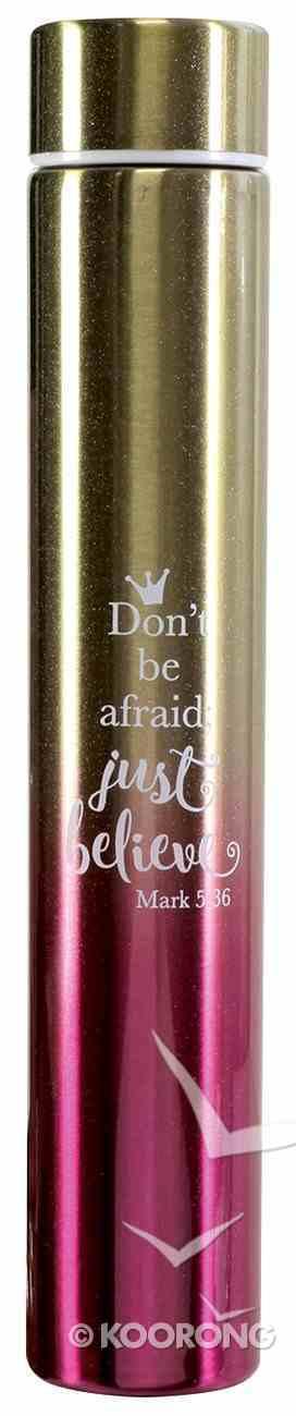 Water Bottle 250ml Stainless Steel Slim: Dont Be Afraid, Pink Gradient Homeware