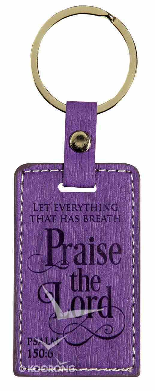 Lux Keyring: Praise the Lord, Psalm 150:6 Jewellery
