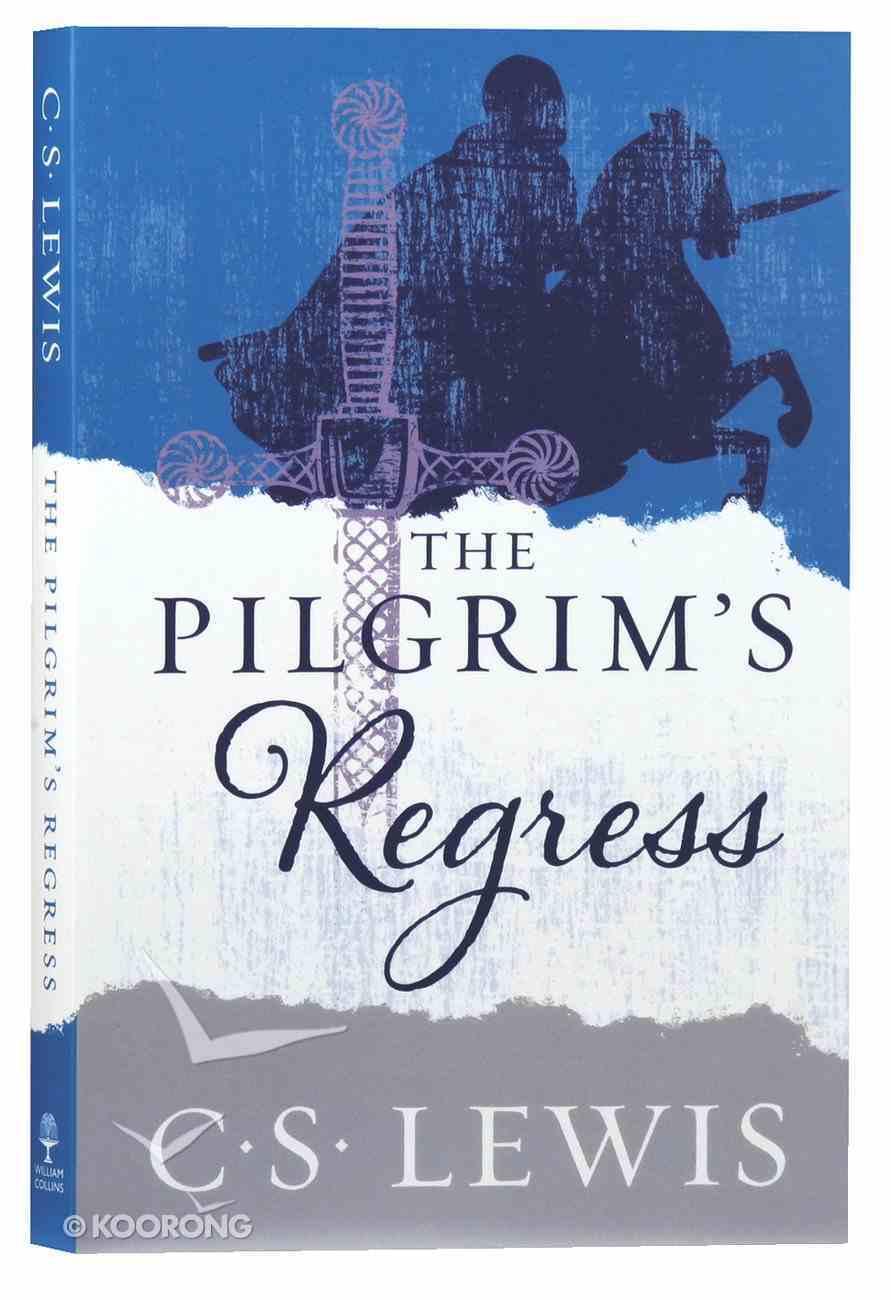 The Pilgrim's Regress Paperback