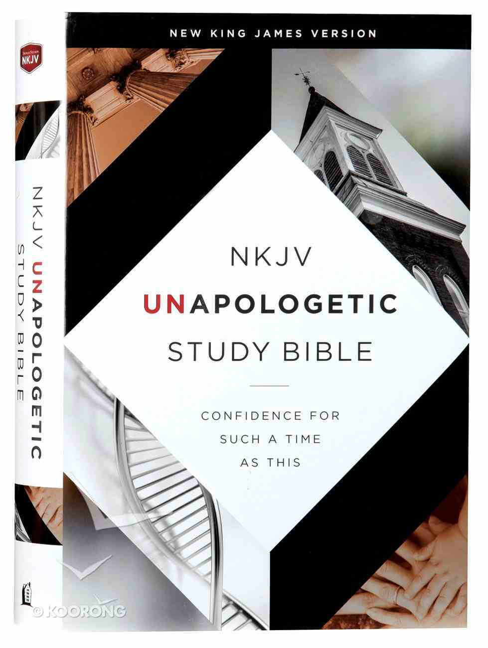 NKJV Unapologetic Study Bible (Red Letter Edition) Hardback